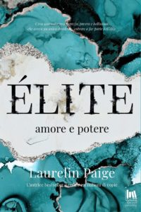 Book Cover: Èlite. Amore e Potere di Laurelin Paige - COVER REVEAL