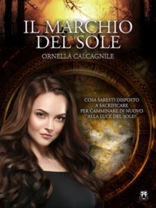 Book Cover: Il Marchio del Sole di Ornella Calcagnile - SEGNALAZIONE
