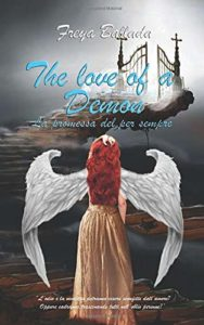 Book Cover: The Love of a Damon. La Promessa Del Per Sempre di Freya Ballada - SEGNALAZIONE