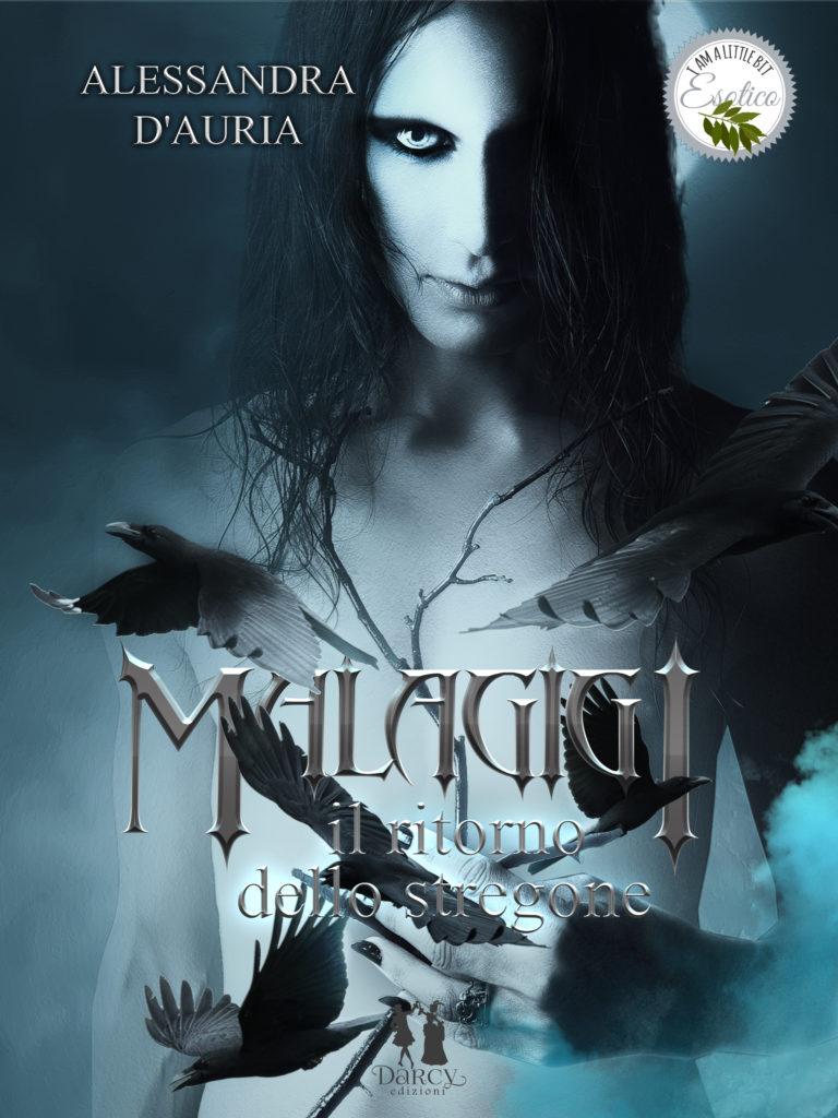 Book Cover: Malagigi. Il Ritorno Dello Stregone di Alessandra D'Auria - SEGNALAZIONE