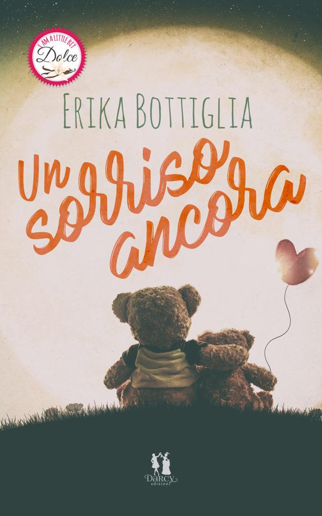 Book Cover: Un Sorriso Ancora di Erika Bottiglia - RELEASE BLITZ