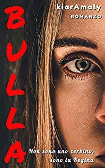 Book Cover: Bulla di Kiara Maly - RECENSIONE