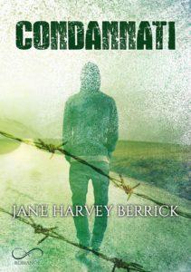 Book Cover: Condannati di Jane Harvey Berrick - SEGNALAZIONE