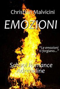 Book Cover: Emozioni, School Romance Adrenaline di Christian Malvicini - SEGNALAZIONE