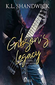 Book Cover: Gibson's Legacy di  K. L. Shandwick - RECENSIONE IN ANTEPRIMA