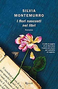 Book Cover: I Fiori Nascosti Nei Libri di Silvia Montemurro - SEGNALAZIONE