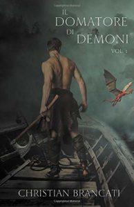 Book Cover: Il Domatore di Demoni di Christian Brancati - RECENSIONE