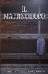 Book Cover: Il Mattino Dopo di Giorgio Pulvirenti e Marco Negrone - SEGNALAZIONE