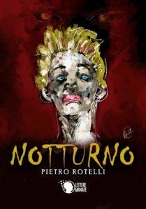 Book Cover: Notturno di Pietro Rotelli - RECENSIONE