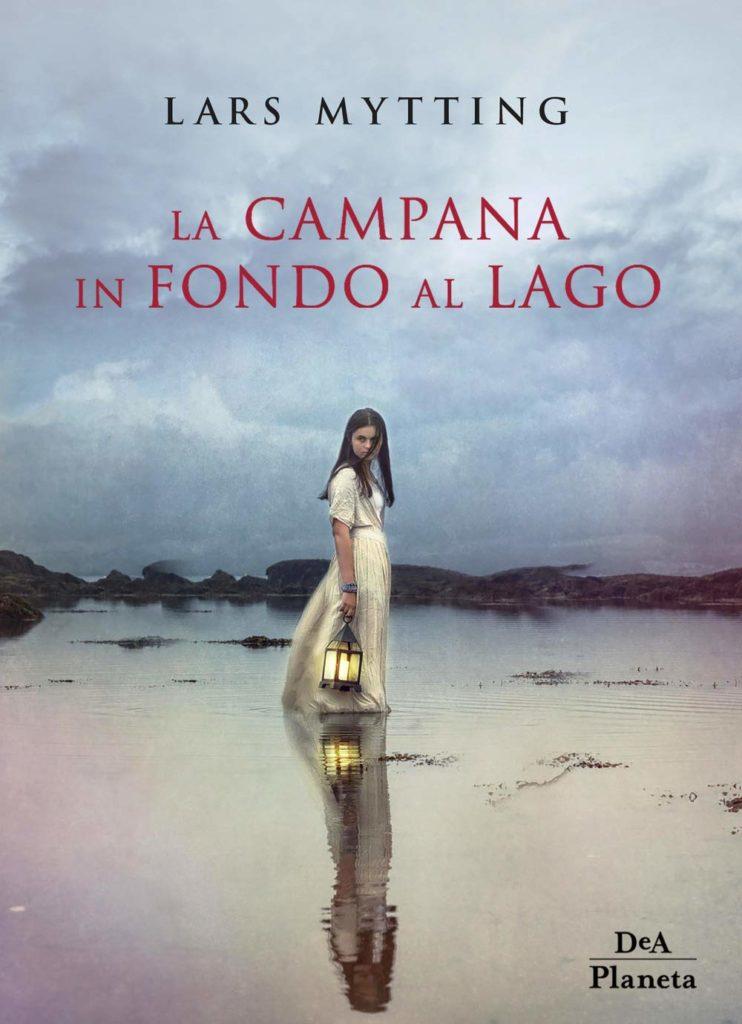 Book Cover: La Campana In Fondo Al Lago di Lars Mytting - SEGNALAZIONE