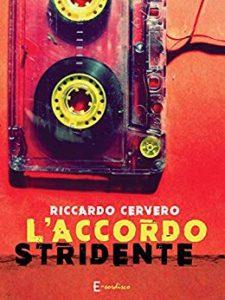 Book Cover: L'Accordo Stridente di Riccardo Cervero - SEGNALAZIONE