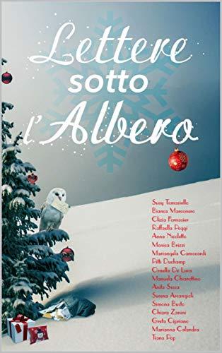 Book Cover: Lettere Sotto L'Albero di Autrici varie - RECENSIONE