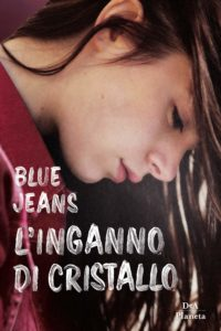 Book Cover: L'Inganno di Cristallo di Blue Jeans - SEGNALAZIONE