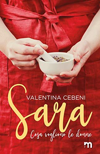 """Book Cover: Sara """"Cosa Vogliono Le Donne Vol. 2"""" di Valentina Cebeni - SEGNALAZIONE"""