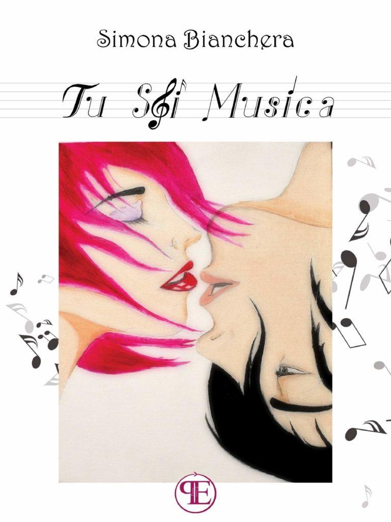 Book Cover: Tu Sei Musica di Simona Bianchera - SEGNALAZIONE