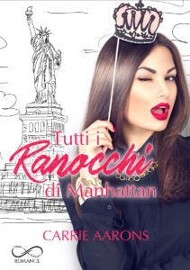 Book Cover: Tutti i Ranocchi di Manhattan di Carrie Aarons - COVER REVEAL