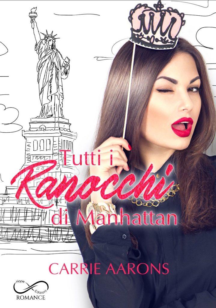 Book Cover: Tutti i Ranocchi di Manhattan di Carrie Aarons - COVER REVEAL