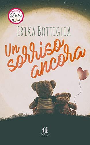 Book Cover: Un Sorriso Ancora di Erika Bottiglia - RECENSIONE