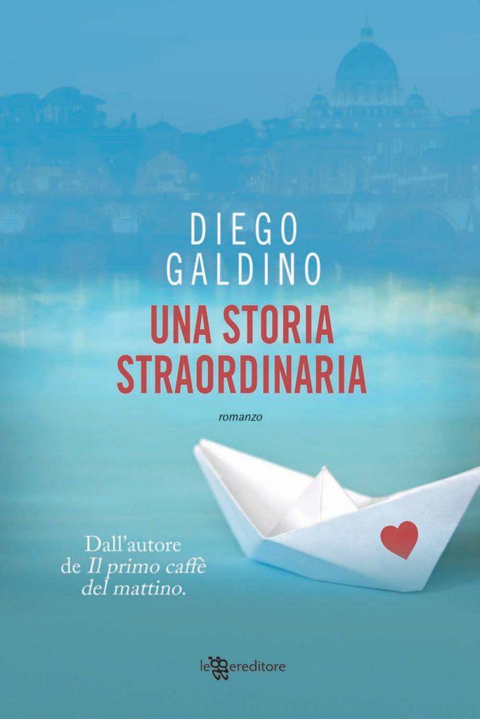 Book Cover: Una Storia Straordinaria di Diego Galdino - ANTEPRIMA