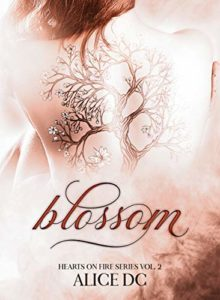 "Book Cover: Blossom ""Hearts on Fire Series vol.2"" di Alice DC - RECENSIONE"