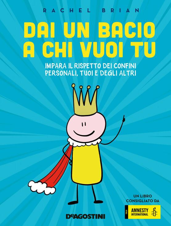 Book Cover: Dai un Bacio a chi vuoi Tu di Rache Brian - SEGNALAZIONE