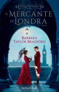 Book Cover: Il Mercante di Londra di Barbara Taylor Bradford - SEGNALAZIONE
