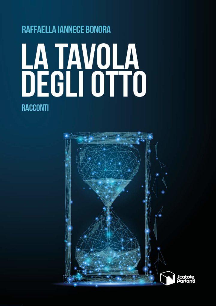 Book Cover: La Tavola Degli Otto di Raffaella Iannece Bonora - RECENSIONE