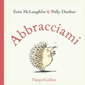 Book Cover: Abbracciami di Eoin McLaughlin - SEGNALAZIONE