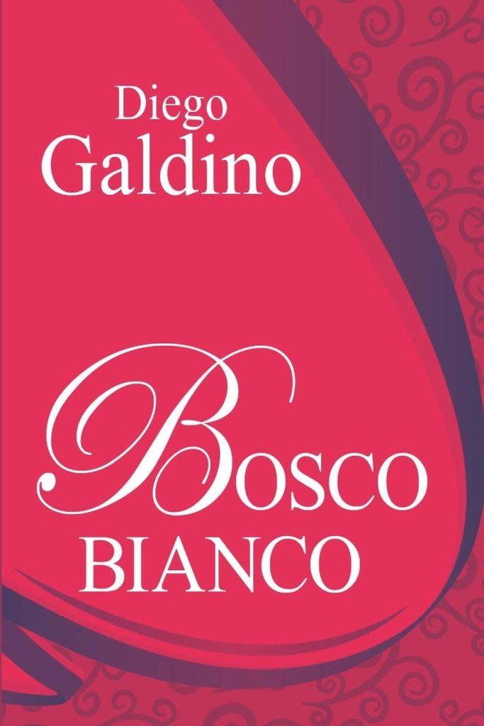 Book Cover: Bosco Bianco di Diego Galdino - RECENSIONE