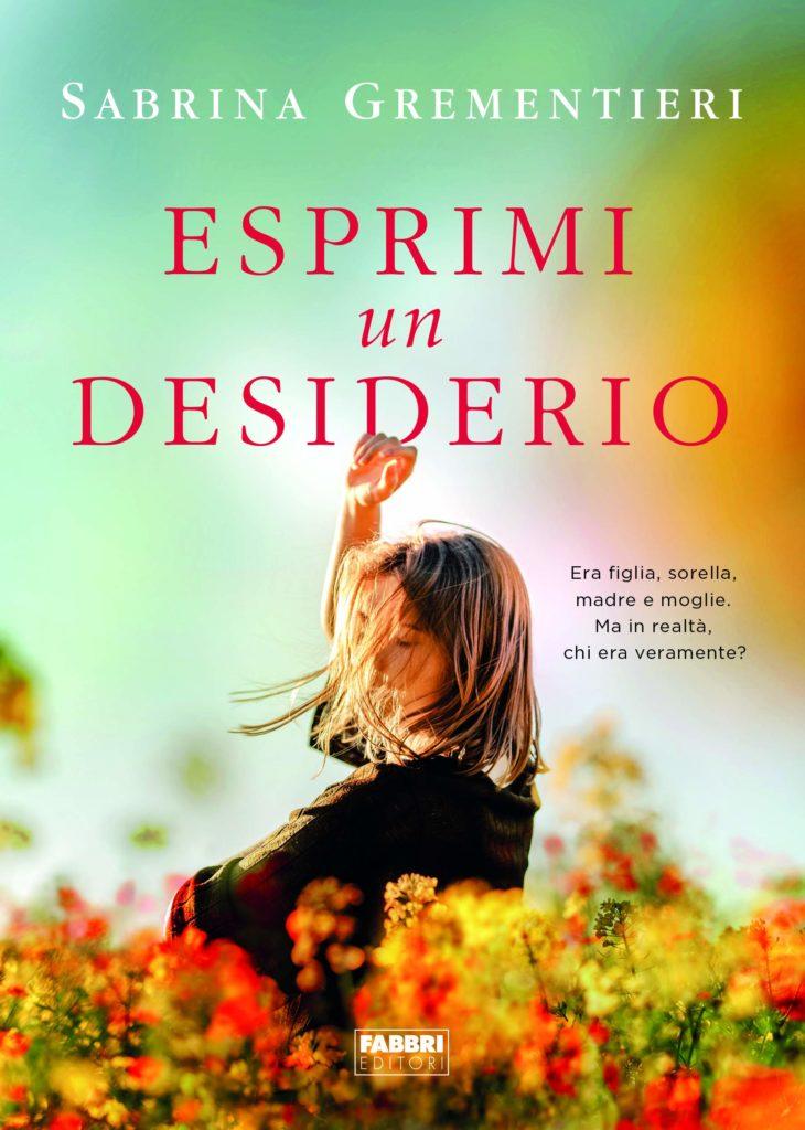 Book Cover: Esprimi un Desiderio di Sabrina Grementieri - SEGNALAZIONE