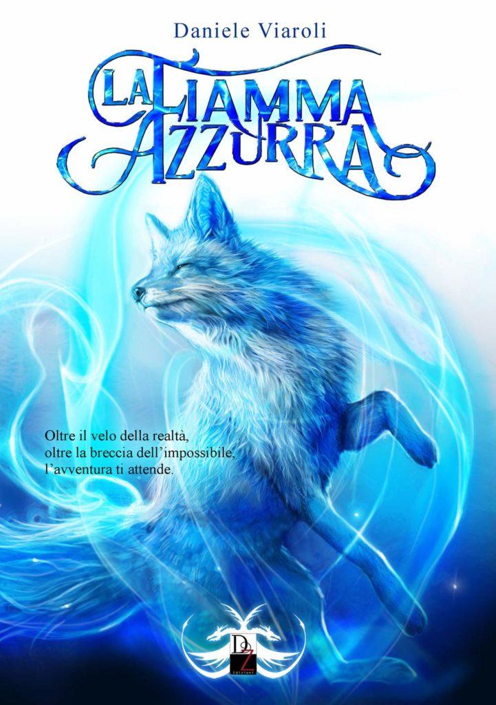 Book Cover: La Fiamma Azzurra di Daniele Viaroli - SEGNALAZIONE