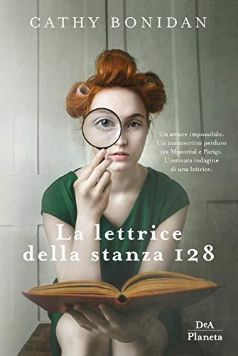 Book Cover: La Lettrice della Stanza 128 di Cathy Bonidan - SEGNALAZIONE