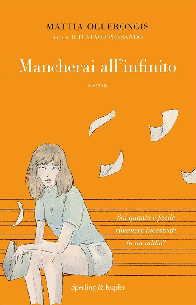 Book Cover: Mancherai All'infinito di Mattia Ollerongis - SEGNALAZIONE