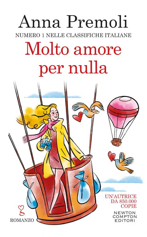 Book Cover: Molto Amore Per Nulla di Anna Premoli - SEGNALAZIONE