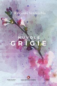 Book Cover: Nuvole Grigie di Riccardo Verdecchia - SEGNALAZIONE