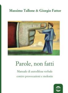Book Cover: Parole, non fatti di Massimo Tallone & Giorgio Fattor - SEGNALAZIONE
