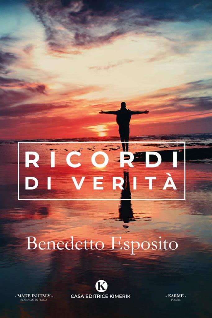Book Cover: Ricordi di Verità di Benedetto Esposito - SEGNALAZIONE