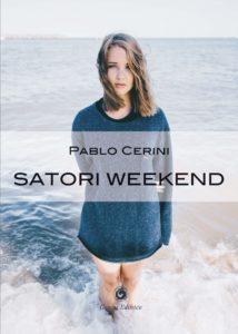 Book Cover: Satori Weekend di Satori Cedrini - SEGNALAZIONE