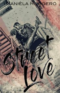 Book Cover: Street Love di Daniela Ruggero - RECENSIONE