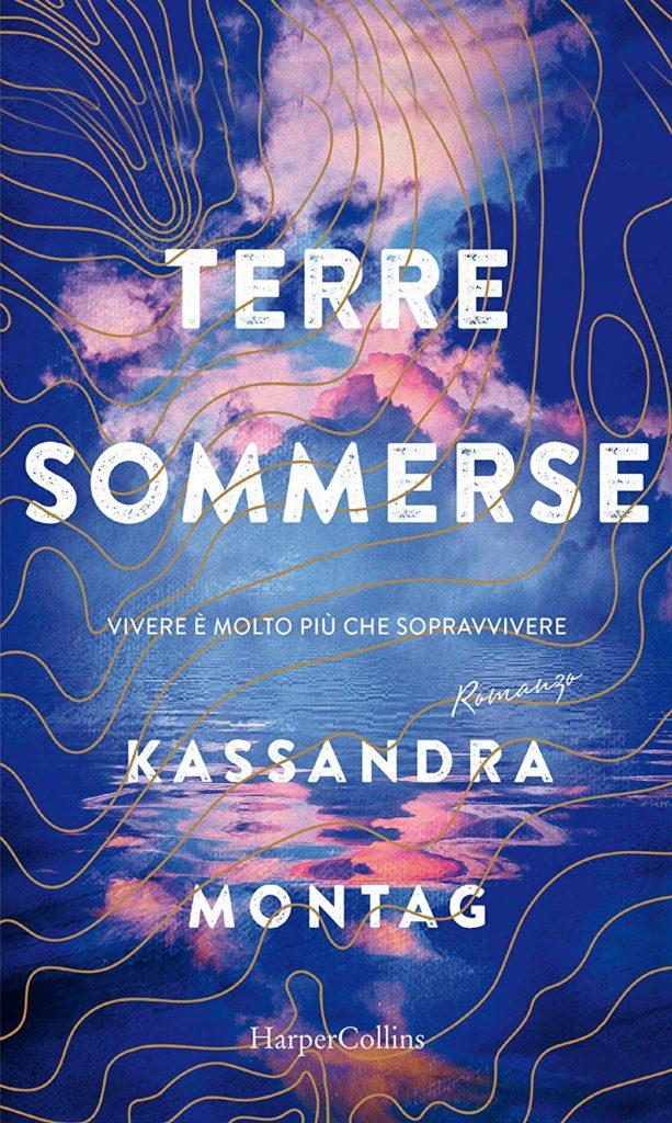 Book Cover: Terre Sommerse di Kassandra Montag - SEGNALAZIONE