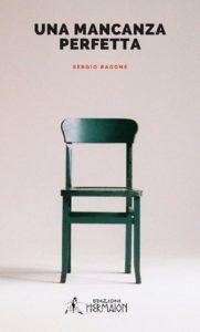 Book Cover: Una Mancanza Perfetta di Sergio Ragone - SEGNALAZIONE