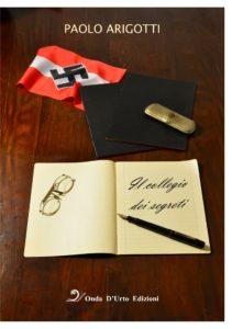 Book Cover: Il Collegio dei Segreti di Paolo Arigotti - SEGNALAZIONE