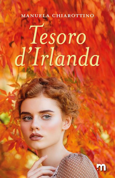 Book Cover: Tesori D'Irlanda di Manuela Chiarottino - SEGNALAZIONE
