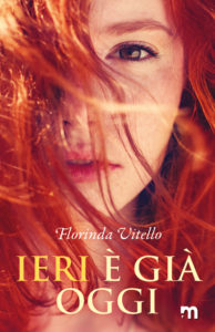 Book Cover: Ieri è già oggi di Florinda Vitello - SEGNALAZIONE