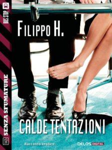 Book Cover: Calde Tentazioni di Filippo H. - SEGNALAZIONE