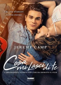 Book Cover: Cosa Lasci di Me di Jeremy Camp - FILM