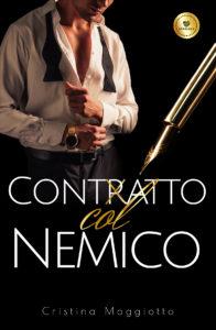 Book Cover: Contratto col nemico di Cristina Maggiotto - SEGNALAZIONE