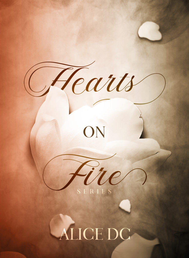 Book Cover: Hearts on Fire Series di Alice DC - COVER REVEAL
