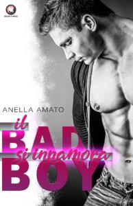 Book Cover: Il Bad Boy si Innamora di Anella Amato - SEGNALAZIONE
