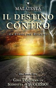 Book Cover: Il Destino Contro di Malatesta - RECENSIONE